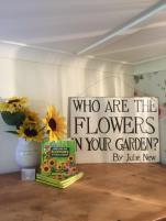 Who Are The Flowers In Your Garden?